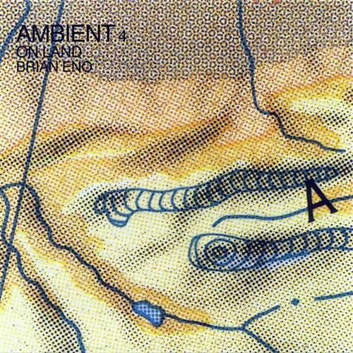 Brian Eno Ambient 4 On Land Cover