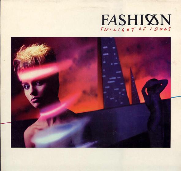 Fashion - Twilight of idols