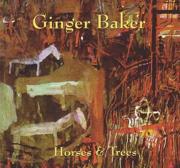 Ginger Baker - Horses and Trees