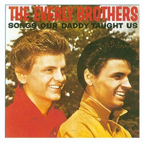 The Everly Brothers Songs Our Daddy Told Us Cover