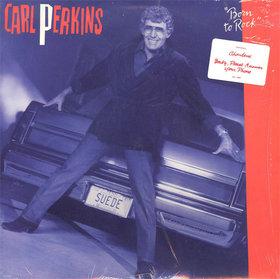 Carl Perkins -  Born To Rock