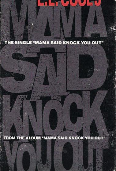 L.L. Cool J - Mama Said Knock You Out