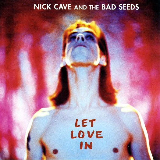 Nick Cave Let Love In Cover