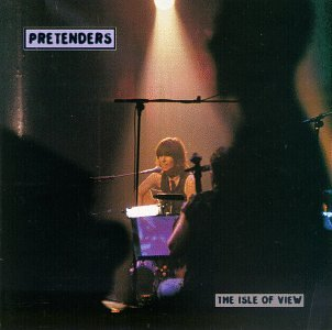 The Pretenders - The Isle Of View