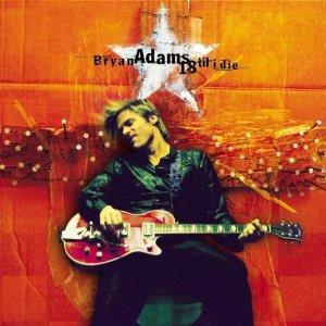Bryan Adams - 18 Until I Die