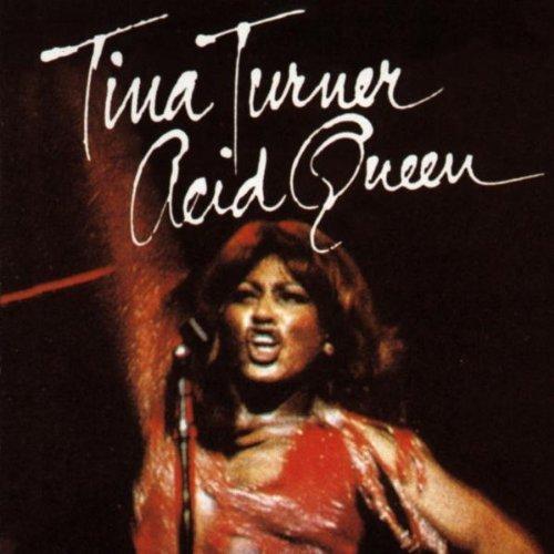 Tina Turner - The Acid Queen