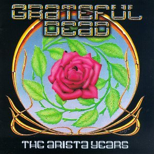 The Grateful Dead - The Arista Years