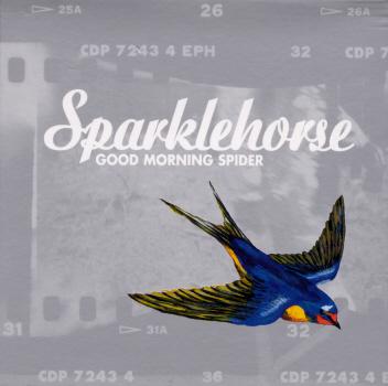 Sparklehorse - Good Morning Spider