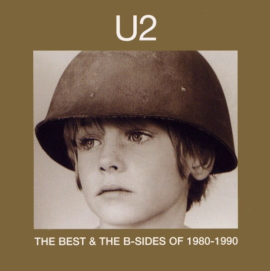 U2 - The Best & The B-Sides Of 1980-1990