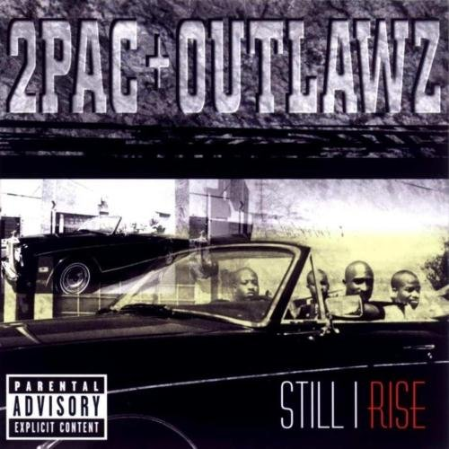 2PAC + Outlawz Still I Rise Cover