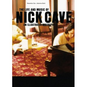 The Life And Music Of Nick Cave Buchdeckel