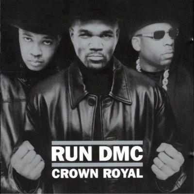 Run DMC  Crown Royal Cover