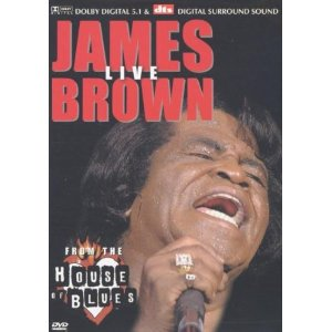 James Brown - Live At The House Of Blues