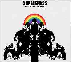 Supergrass - Life On Other Planets
