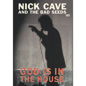 Nick Cave & The Bad Seeds God Is In The House Cover