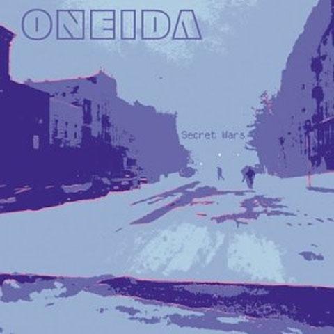 Oneida - Secret Wars