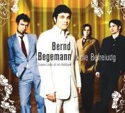 Bernd Begemann & Die Befreiung - Unsere Liebe ist ein Aufstand