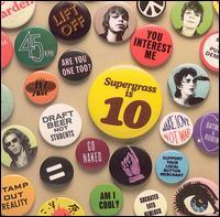 Supergrass  - Supergrass Is 10 - The Best Of 94-04