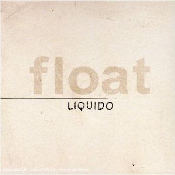 Liquido - Float