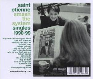 Saint Etienne - Smash The System - Singles 1990-99