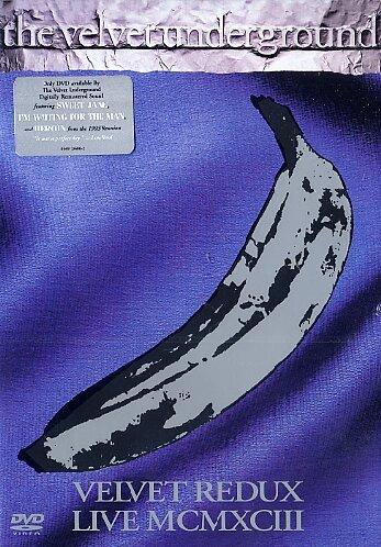 The Velvet Underground - Velvet Redux Live MCMXCIII