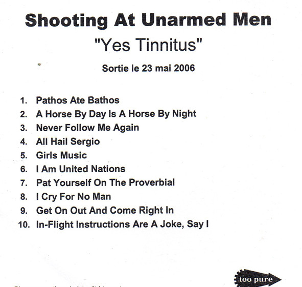 Shooting At Unarmed Men - Yes! Tinnitus!