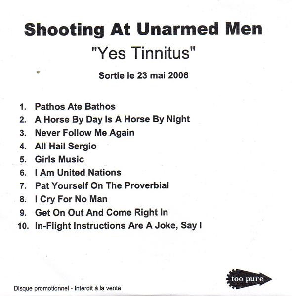 Shooting At Unarmed Men - Yes! Tinnitus!
