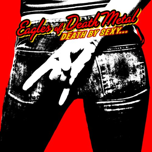 Eagles Of Death Metal Death By Sexy Cover