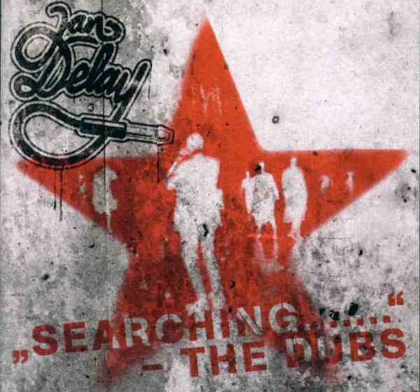 Jan Delay - Searching ... The Dubs