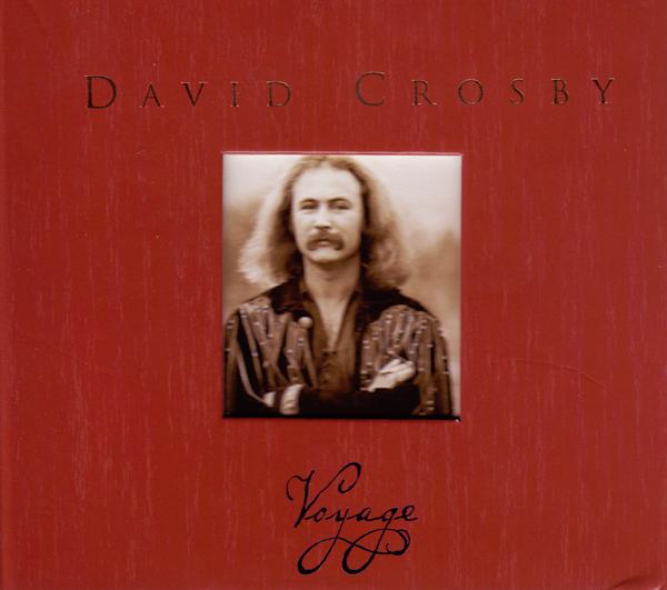 David Crosby - Voyage