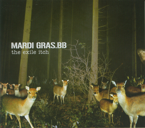 Mardi Gras.BB - The Exile Itch