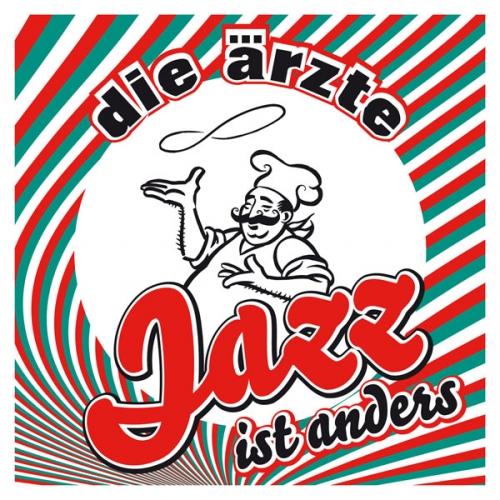 Die Ärzte Jazz ist anders Cover