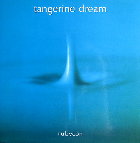Tangerine Dream Rubicon