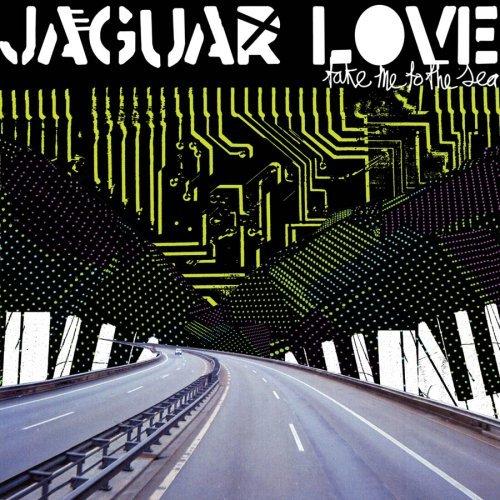 Jaguar Love - Take me to the sea