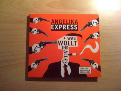 Angelika Express - Was wollt ihr alle EP