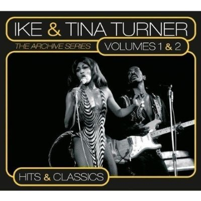 Ike & Tina Turner - The Archive Series Vol.1 & 2-Hits & Classics