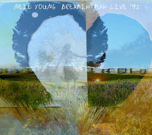 Neil Young Dreamin' Man Live '92 Cover
