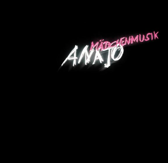 Anajo - Mädchenmusik