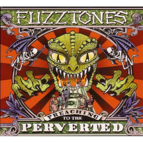 Fuzztones - Preaching To The Perverted