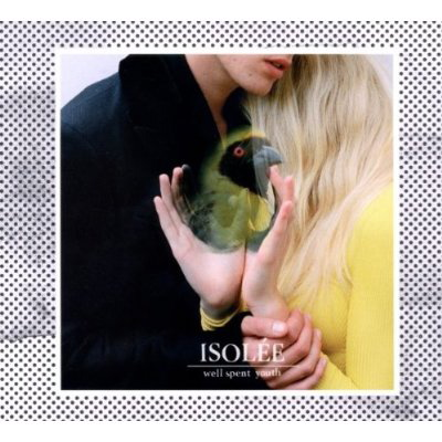 Isolee - Well Spent Youth