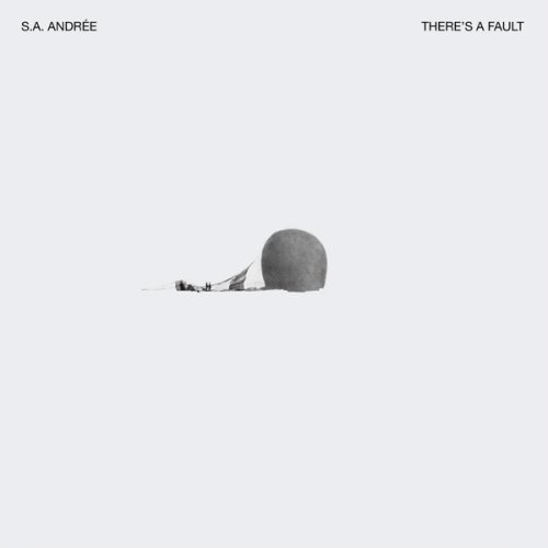 S.A. Andrťe - Thereís A Fault
