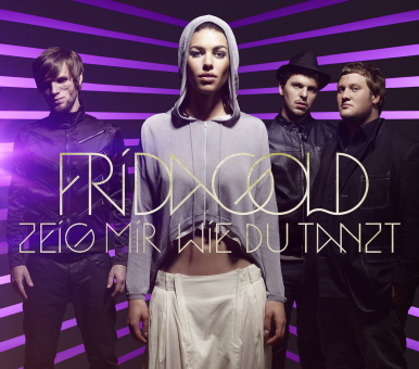 Frida Gold - Zeig Mir Wie Du Tanzt