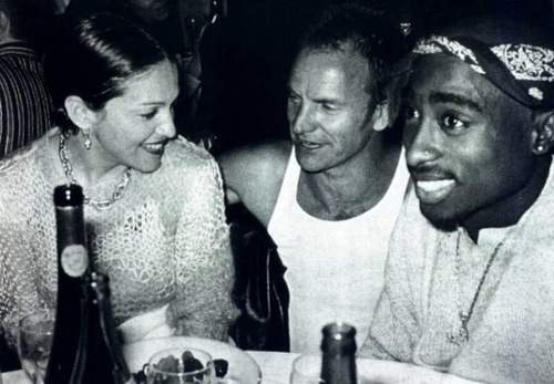 Madonna, Sting and 2Pac