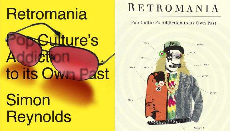 Retromania - Simon Reynolds