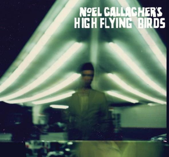 Noel Gallagher's High Flying Birds - Noel Gallagher's High Flying Birds