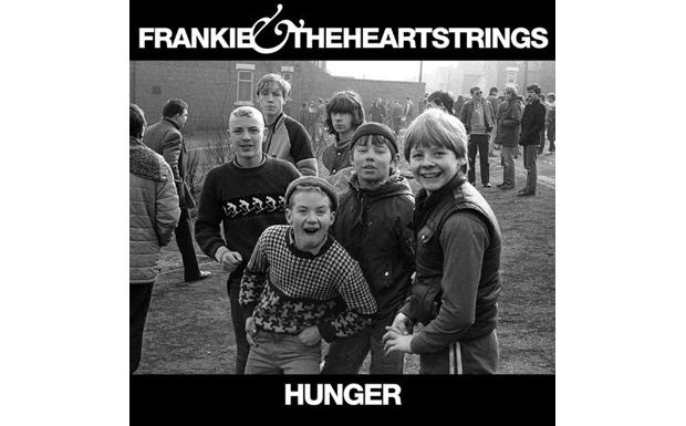 Frankie & The Heartstrings - Hunger