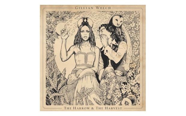 Gillian Welch - The Harrow and The Harvest