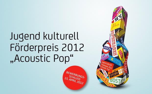 Jugend kulturelle –Förderpreis 2012
