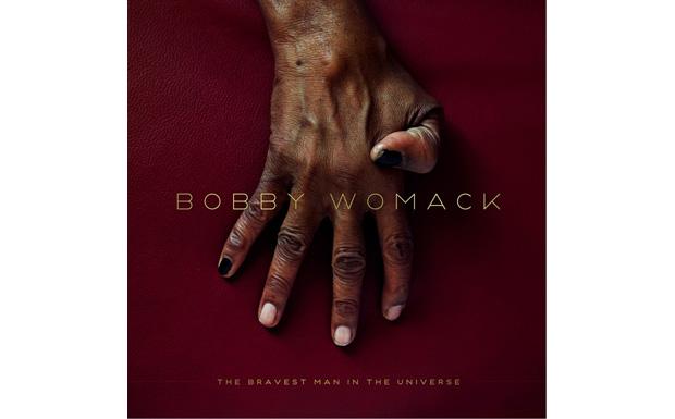 'The Bravest Man In The Universe' von Bobby Womack erscheint am 8. Juni