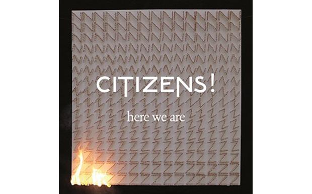 'Here We Are' von Citizens! erscheint am 25.5.